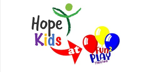 Hope Kids at Fun2Play tickets