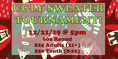 Ugly Sweater 600 Round Tournament! tickets