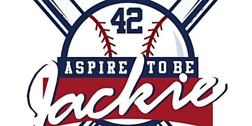 Aspire to be Like Jackie Baseball Skills Camp