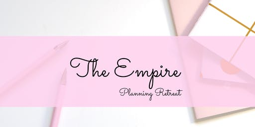 Empire Planning Retreat