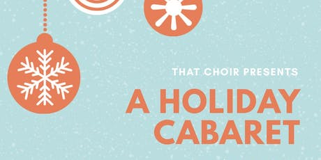 THAT CHOIR presents: A Holiday Cabaret tickets