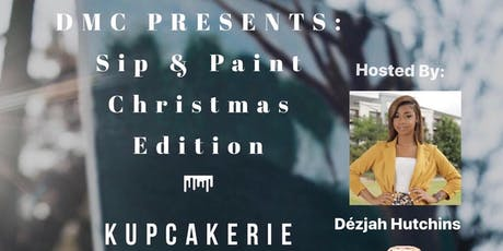 DMC Presents: Sip and Paint tickets