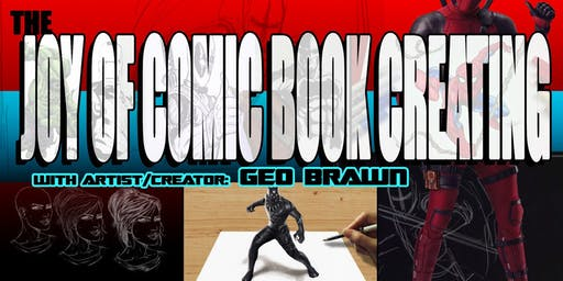 The Joy of Comic Book Creating - A Comic Book Workshop