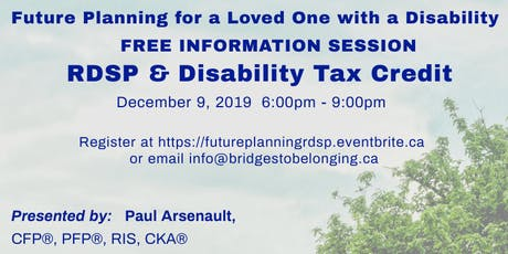 Registered Disability Savings Plan -RDSP and Disability Tax Credit Workshop tickets
