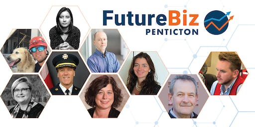 "FutureBiz Penticton ""When Disaster Hits:Preparing for the Unexpected"""