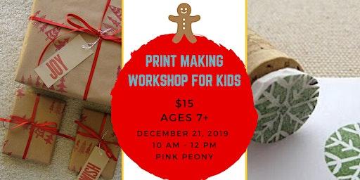 Print Making Workshop for Kids