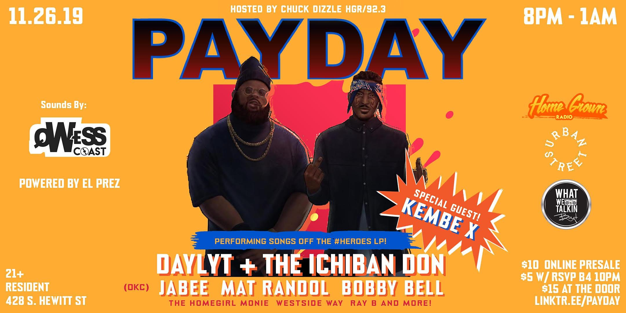 PayDay LA feat. Daylyt, The Ichiban Don & Kembe X