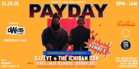 PayDay LA feat. Daylyt, The Ichiban Don & Kembe X tickets
