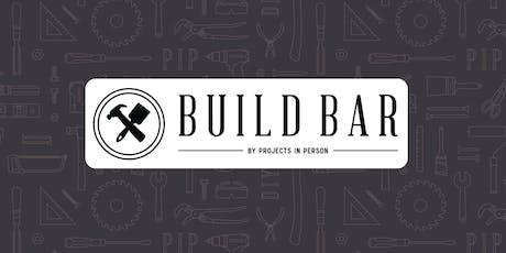 Build Bar at PIP tickets