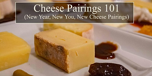 Cheese Pairings 101