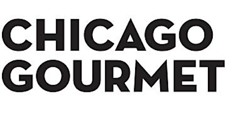 Chicago Gourmet 2020  tickets
