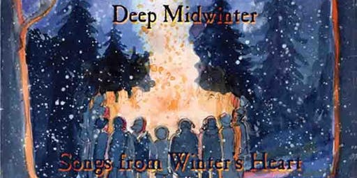 Deep Midwinter ~ Songs from Winter's Heart