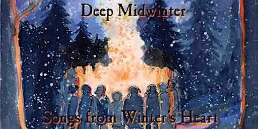 Deep Midwinter ~ Songs from Winter's Heart