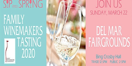 Wine Tasting - Del Mar - 2020 Family Winemakers tickets