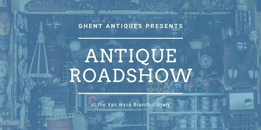 Antique Roadshow with Ghent Antiques