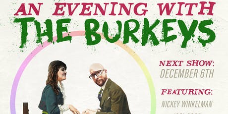 An Evening W/ The Burkeys 12/6 tickets