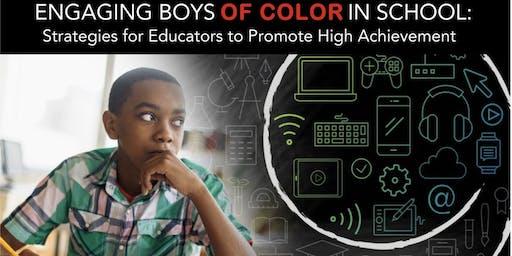 ENGAGING BOYS OF COLOR IN SCHOOLS