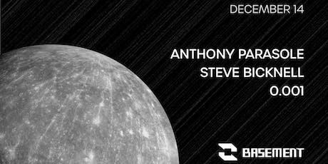 Anthony Parasole / Steve Bicknell / 0.001 tickets