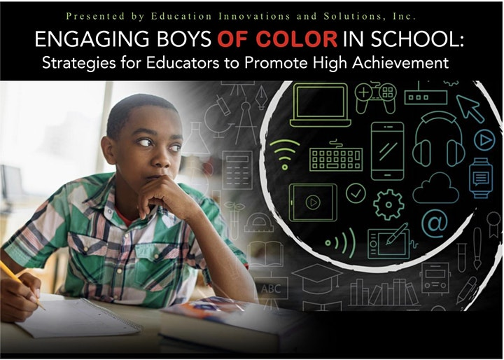ENGAGING BOYS OF COLOR IN SCHOOLS  Virtual PD Session image