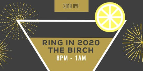 New Year's Eve at The Birch tickets