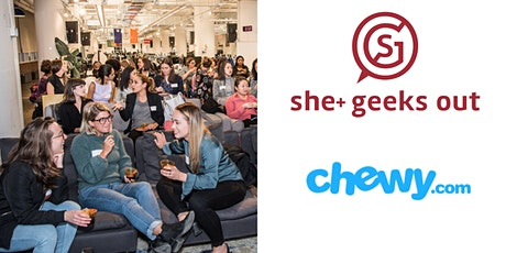 She+ Geeks Out in Boston June Happy Hour sponsored by Chewy tickets