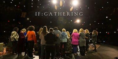 IF Gathering