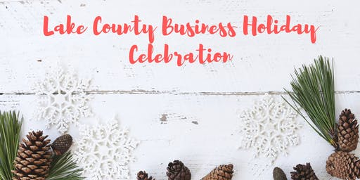 Lake County Business Holiday Celebration