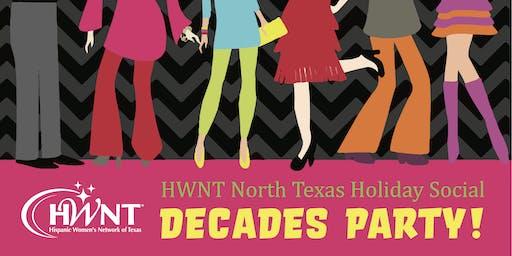 HWNT North Texas Holiday Social - Decades Party!