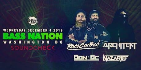 Bass Nation Presents:  RaceCarBed & Architekt tickets