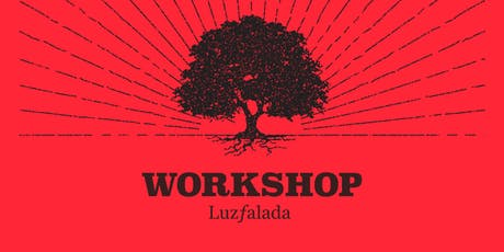 Workshop Luz Falada em Vitória ingressos