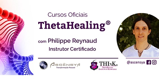 ThetaHealing - Você e o Criador - Salvador - Philippe Reynaud