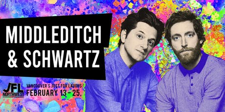 Middleditch & Schwartz tickets