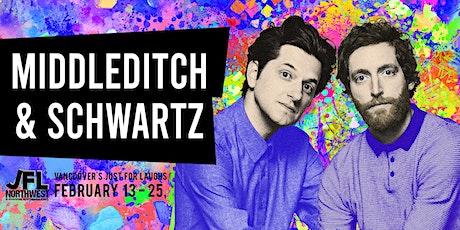 Middleditch & Schwartz tickets