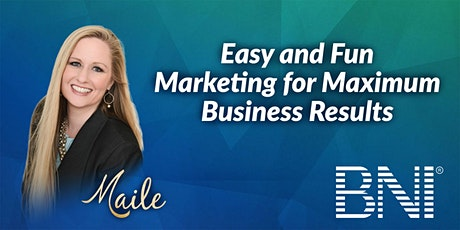 Easy and Fun Marketing for Maximum Business Results tickets