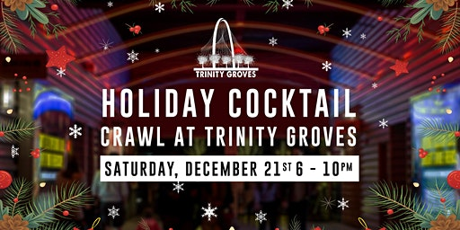 Holiday Cocktail Crawl at Trinity Groves
