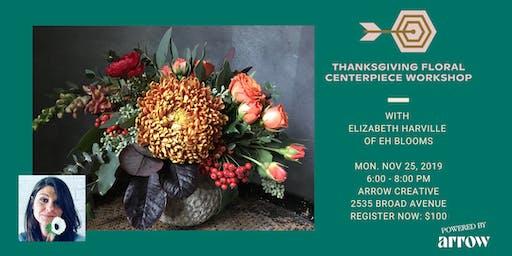 Thanksgiving Floral Centerpiece Workshop