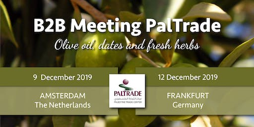 B2B meeting PalTrade, olive oil, dates and herbs, Frankfurt