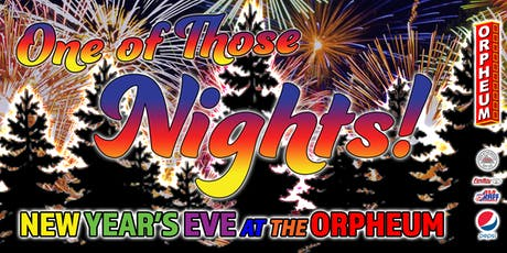 One of Those Nights! The Orpheum's NYE Party tickets