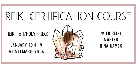 Reiki I&II - Holy Fire®  Certification Course tickets