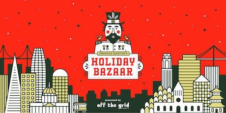 Emperor Norton's Holiday Bazaar tickets