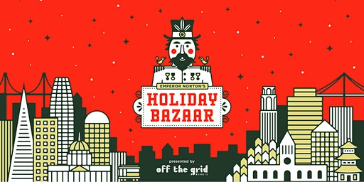 Emperor Norton's Holiday Bazaar