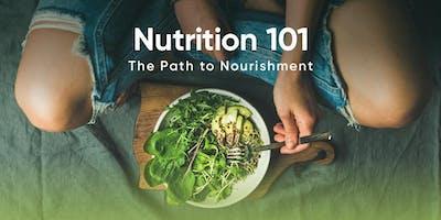 Nutrition 101: The Path to Nourishment