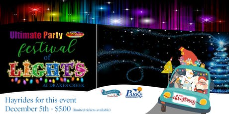 Ultimate Party Festival of Lights - Hayrides - December 5th tickets