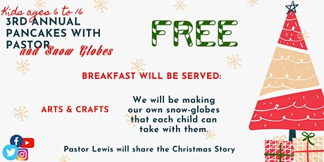 3rd Annual Pancakes with Pastor and Snow Globes tickets