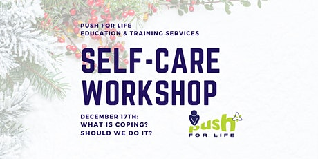 Self-Care Workshop: What is coping? Should we do it? tickets