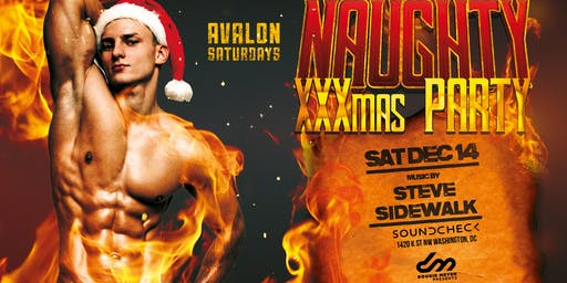 AVALON Saturdays presents: A Naughty XXXmas Party w/ DJ Steve Sidewalk