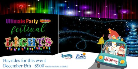 Ultimate Party Festival of Lights - Hayrides - December 15th tickets