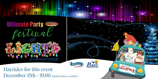 Ultimate Party Festival of Lights - Hayrides - December 15th