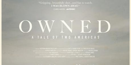 GPASA Movie Screening & Discussion OWNED: A Tale of Two Americas tickets