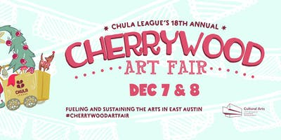 Cherrywood Art Festival, Dec. 7 - 8